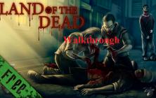 Прохождение Land of the Dead
